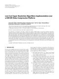 "Báo cáo hóa học: "" Low-Cost Super-Resolution Algorithms Implementation over a HW/SW Video Compression Platform"""
