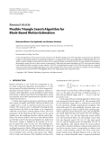"Báo cáo hóa học: "" Research Article Flexible Triangle Search Algorithm for Block-Based Motion Estimation"""