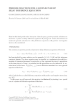 PERIODIC SOLUTIONS FOR A COUPLED PAIR OF DELAY DIFFERENCE EQUATIONS GUANG ZHANG, SHUGUI KANG, AND