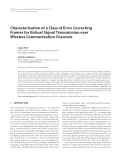 """Báo cáo hóa học: """" Characterization of a Class of Error Correcting Frames for Robust Signal Transmission over Wireless Communication Channels"""""""