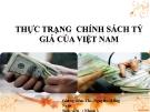 Bài thảo luận: Thực trạng chính sách tỷ giá của Việt Nam