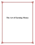 The Art of Earning Money