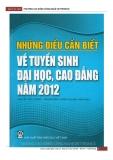 Những điều cần biết về tuyển sinh ĐH, CĐ năm 2012