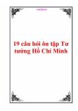 19 câu hỏi ôn tập Tư tưởng Hồ Chí Minh