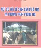 Phương pháp phòng trị sinh sản ở bò sữa