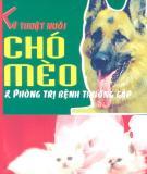 Ebook Kỹ thuật nuôi chó mèo & phòng trị bệnh thường gặp - KS. Tô Du, KS. Xuân Giao
