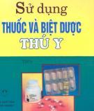 Tập 2 Thú y cách sử dụng thuốc và biệt dược