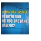 NHỮNG ĐIỀU CẦN BIẾT VỀ TUYỂN SINH ĐẠI HỌC VÀ CAO ĐẲNG NĂM 2012