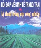 Kinh tế trang trại và Hỏi đáp về kỹ thuật trồng cây công nghiệp