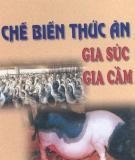 Ebook Chế biến thức ăn gia súc gia cầm - GS.TSKH. Lê Hồng Mận