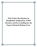 Fish Trade Liberalization in Bangladesh: Implications of SPS Measures and Eco-Labelling for the Export-Oriented Shrimp Sector