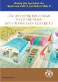 Ebook Các quy định, tiêu chuẩn và chứng nhận đối với nông sản xuất khẩu - Pascal Liu (chủ biên)