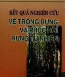 Kết quả nghiên cứu về trồng rừng và phục hồi rừng tự nhiên