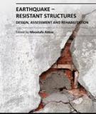 EARTHQUAKE-RESISTANT STRUCTURES – DESIGN, ASSESSMENT AND REHABILITATIONE