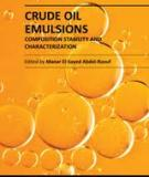 CRUDE OIL EMULSIONS – COMPOSITION STABILITY AND CHARACTERIZATIONE