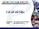 Bài giảng: Cơ sở dữ liệu - Ths.Nguyễn Thị Kim Phụng