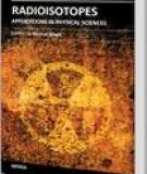 RADIOISOTOPES – APPLICATIONS IN PHYSICAL SCIENCESE