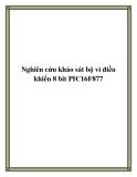 Nghiên cứu khảo sát bộ vi điều khiển 8 bit PIC16F877