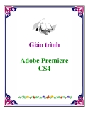 GIáo trình: Adobe Premiere CS4