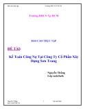 Báo cáo thực tập: Kế toán công nợ tại công ty cổ phần xây dựng Sơn Trang
