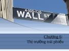 Thị trường tài chính - Chương 6