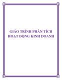 GIÁO TRÌNH MÔN PHÂN TÍCH HOẠT ĐỘNG KINH DOANH