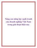 Nâng cao năng lực cạnh tranh của doanh nghiệp Việt Nam trong giai đoạn hiện nay
