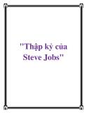 """Thập kỷ của Steve Jobs"""