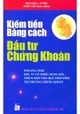 Ebook Kiếm tiền bằng cách đầu tư chứng khoán - Wiliam J.Ơnel