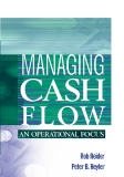 Managing Cash Flow An Operational Focus