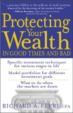 Protecting Your Wealthin Good Times and Bad