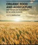 ORGANIC FOOD AND AGRICULTURE – NEW TRENDS AND DEVELOPMENTS IN THE SOCIAL SCIENCES