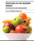 PESTICIDES IN THE MODERN WORLD – PESTICIDES USE AND MANAGEMENT