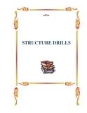 STRUCTURE DRILLS