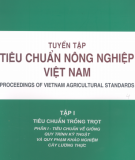 Tập 1 Tiêu chuẩn trồng trọt - Tiêu chuẩn Nông nghiệp Việt Nam