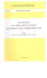Ebook Tuyển tập các tiêu chuẩn về đất xây dựng công trình thủy lợi: Tập 1