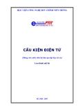 Tập giáo trình Cơ cấu điện tử - Học viện Công nghệ Bưu chính Viễn thông