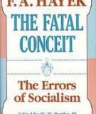 THE FATAL CONCEIT The Errors of Socialism
