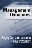MANAGEMENT DYNAMICS - Merging Constraints Accounting to Drive Improvement