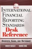 INTERNATIONAL FINANCIAL REPORTING STANDARDS DESK REFERENCE