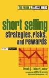 Short Selling Strategies, Risks, and Rewards - FRANK J. FABOZZI