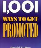 1,001 Ways to Get Promoted by David E. Rye