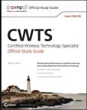 CWTSTM Certified Wireless Technology Specialist