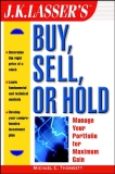 BUY, SELL, OR HOLD: MANAGE YOUR PORT F O L I O FOR MAXIMUM GAIN