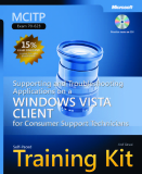 SUPPORTING AND TROUBLESHOTING APPLICATIONS ON A WINDOWS VISTA CLIENT FOR CONSUMER SUPPORT TECHNICIANS