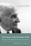 THE CAUSES OF THE ECONOMIC CRISIS