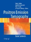 Positron Emission Tomography: Basic Sciences