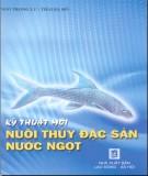 Ebook Kỹ thuật mới nuôi thủy đặc sản nước ngọt - Ngô Trọng Lư, Thái Bá Hồ