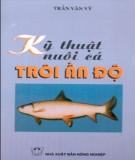 Ebook Kỹ thuật nuôi cá trôi Ấn Độ - Trần Văn Vỹ