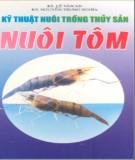 Ebook Kỹ thuật nuôi trồng thủy sản nuôi tôm - KS. Lê Văn An, KS. Nguyễn Trung Nghĩa